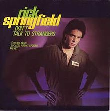 Don't_Talk_to_Strangers_-_Rick_Springfield